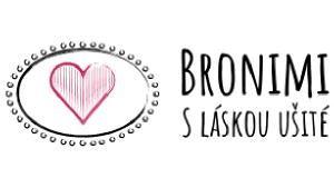 Bronimi - šité s láskou