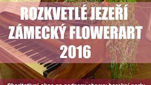 ROZKVETLÉ JEZEŘÍ – ZÁMECKÝ FLOWERART 2016