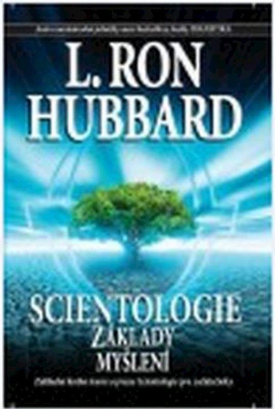 Scientologie - Základy myšlení