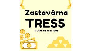 Zastavárna TRESS Havířov, zástavy a výkup zlata