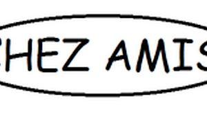 CHEZ AMIS