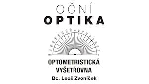 Oční optika - Optometrie - Leoš Zvoníček