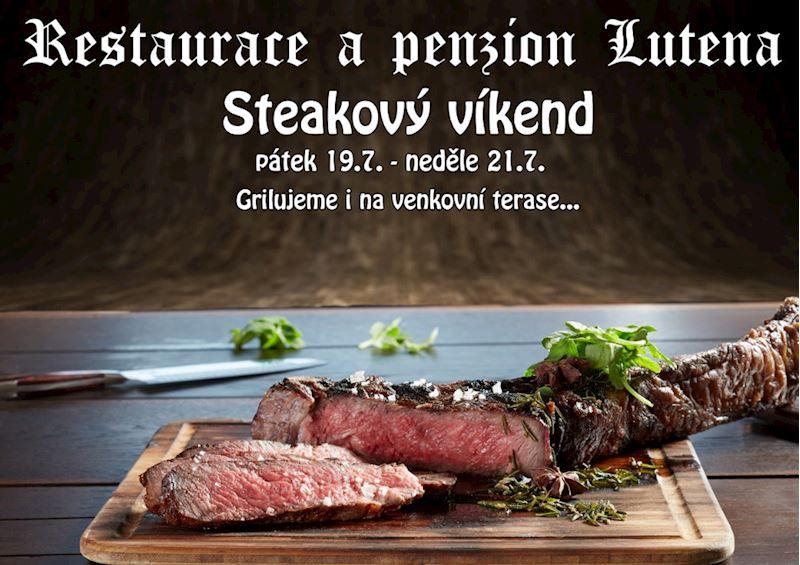 Restaurace Lutena Steakový víkend 19.-21.července