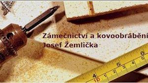 Kovoobrábění - zámečnictví - Josef Žemlička