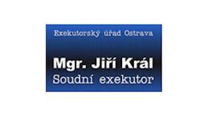 KRÁL JIŘÍ Mgr. - SOUDNÍ EXEKUTOR