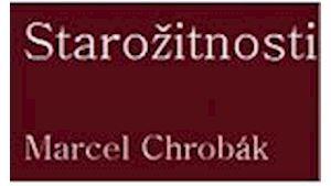 Starožitnosti - Marcel Chrobák