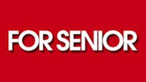 FOR SENIOR