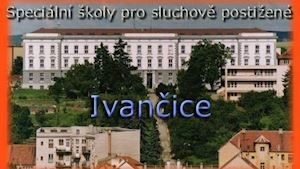Mateřská škola, Základní škola a Dětský domov, Ivančice